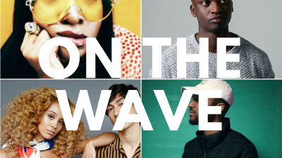 Introducing, On The Wave: The New Tunes We Can't Stop Playing